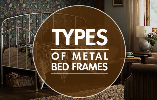 Top 4 Types of Metal Bed Frames in 2019