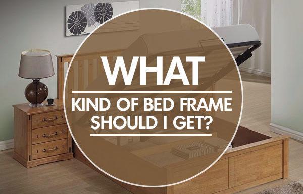 What Kind of Bed Frame Should I Get? Choosing Right Bed Frame!