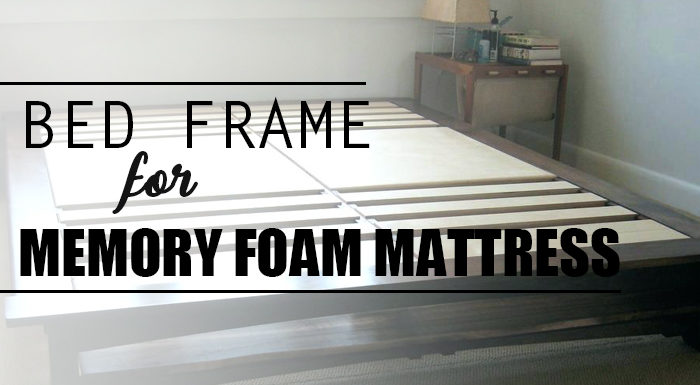 Best Bed Frame For Memory Foam Mattresses