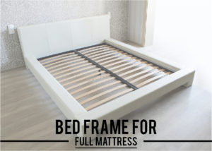 best bed frame for full mattress
