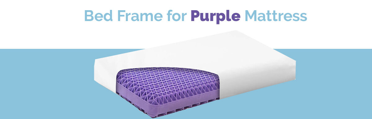 7 Best Bed frame for Purple Mattress – Detailed Reviews