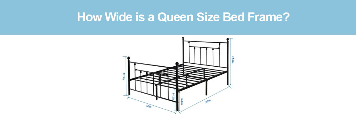 How Wide is a Queen Size Bed Frame?