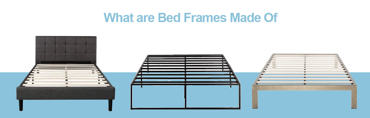 What are Bed Frames Made Of?