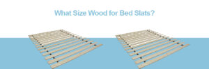 what size wood for bed slats